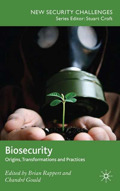 Biosecurity - Origins, transformations, and practices