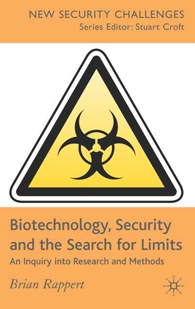Biotechnology, Security and the Search for Limits (cover)
