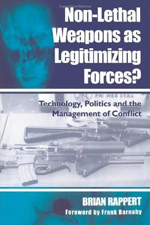 Nonlethal weapons as legitimizing forces? (cover)